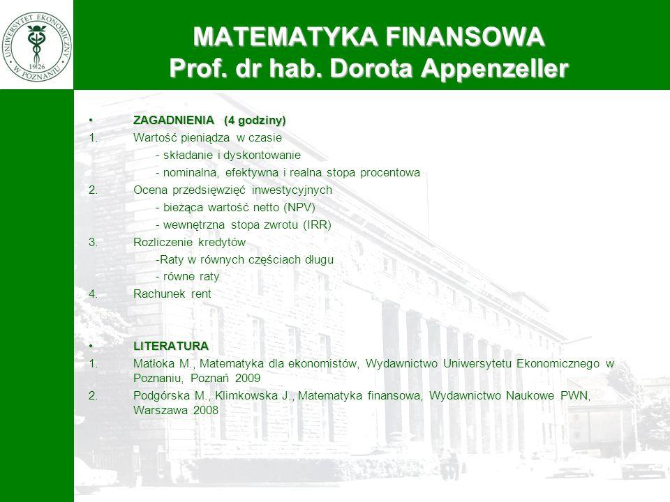 MATEMATYKA FINANSOWA Prof. dr hab. Dorota Appenzeller