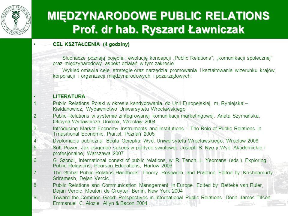 MIĘDZYNARODOWE PUBLIC RELATIONS Prof. dr hab. Ryszard Ławniczak