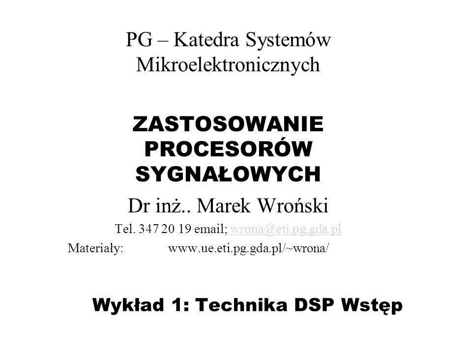 Wykład 1: Technika DSP Wstęp