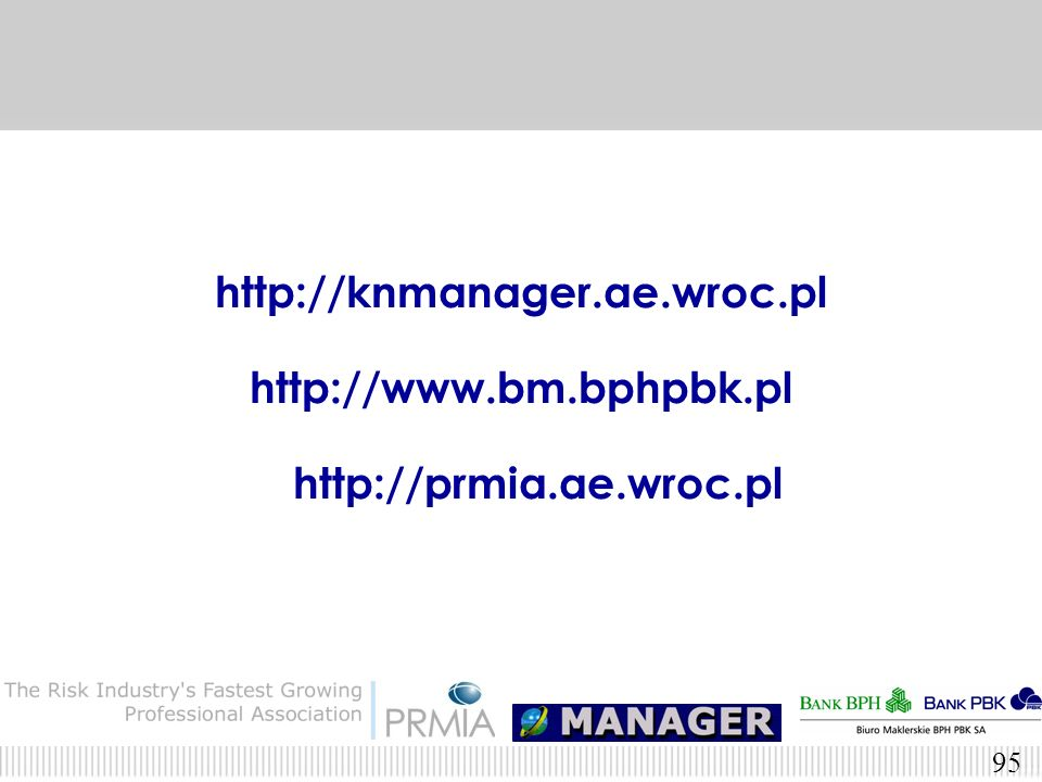http://knmanager.ae.wroc.pl http://www.bm.bphpbk.pl http://prmia.ae.wroc.pl