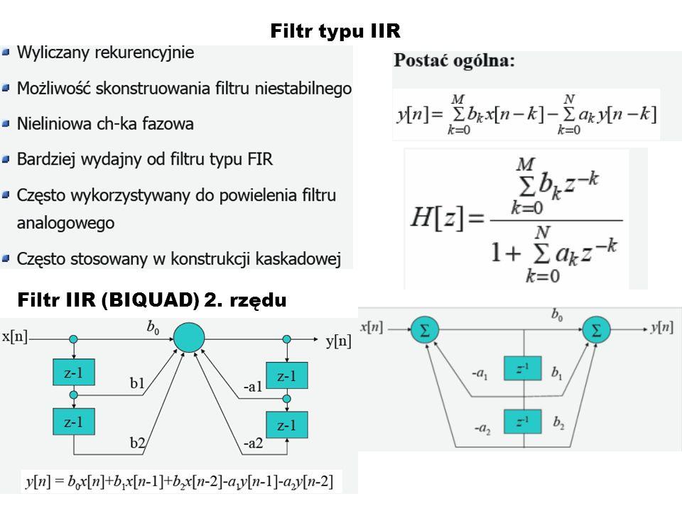 Filtr typu IIR Filtr IIR (BIQUAD) 2. rzędu