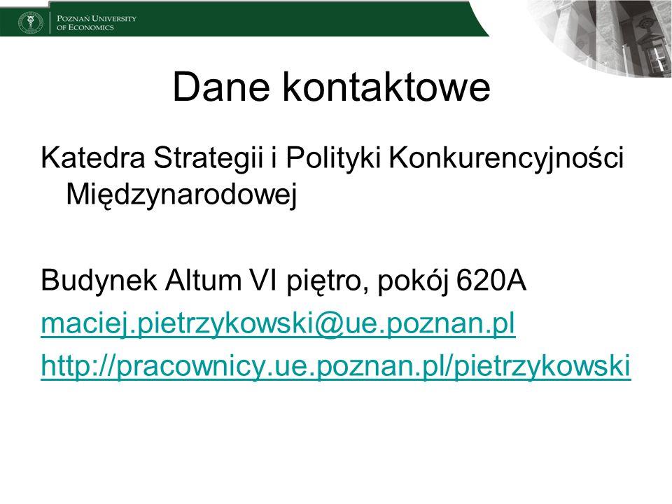 Dane kontaktoweKatedra Strategii i Polityki Konkurencyjności Międzynarodowej. Budynek Altum VI piętro, pokój 620A.