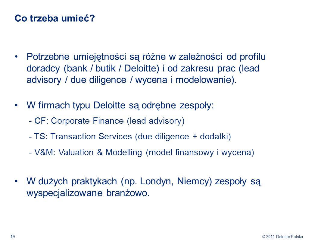 W firmach typu Deloitte są odrębne zespoły: