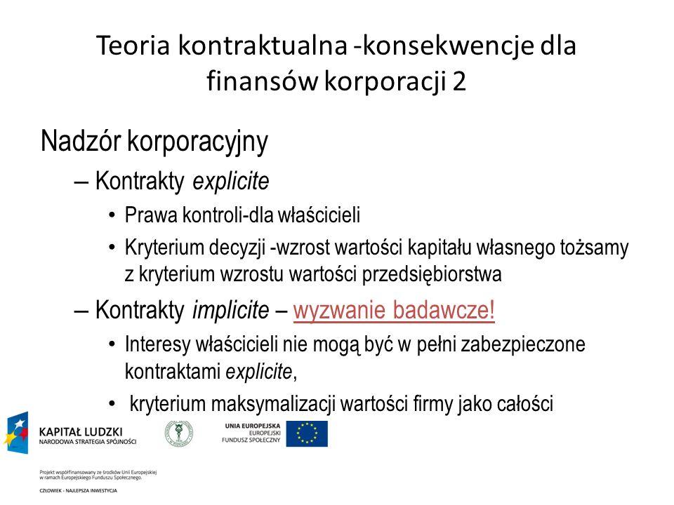 Teoria kontraktualna -konsekwencje dla finansów korporacji 2