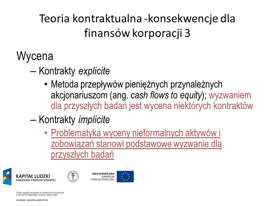 Teoria kontraktualna -konsekwencje dla finansów korporacji 3