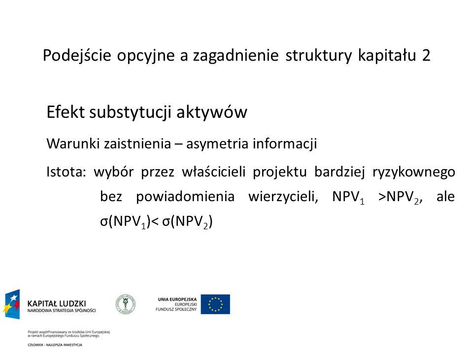 Podejście opcyjne a zagadnienie struktury kapitału 2