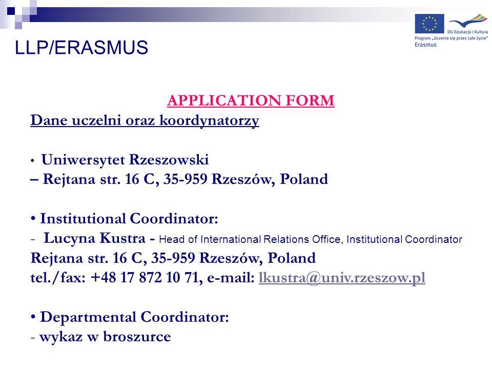 LLP/ERASMUS APPLICATION FORM Dane uczelni oraz koordynatorzy