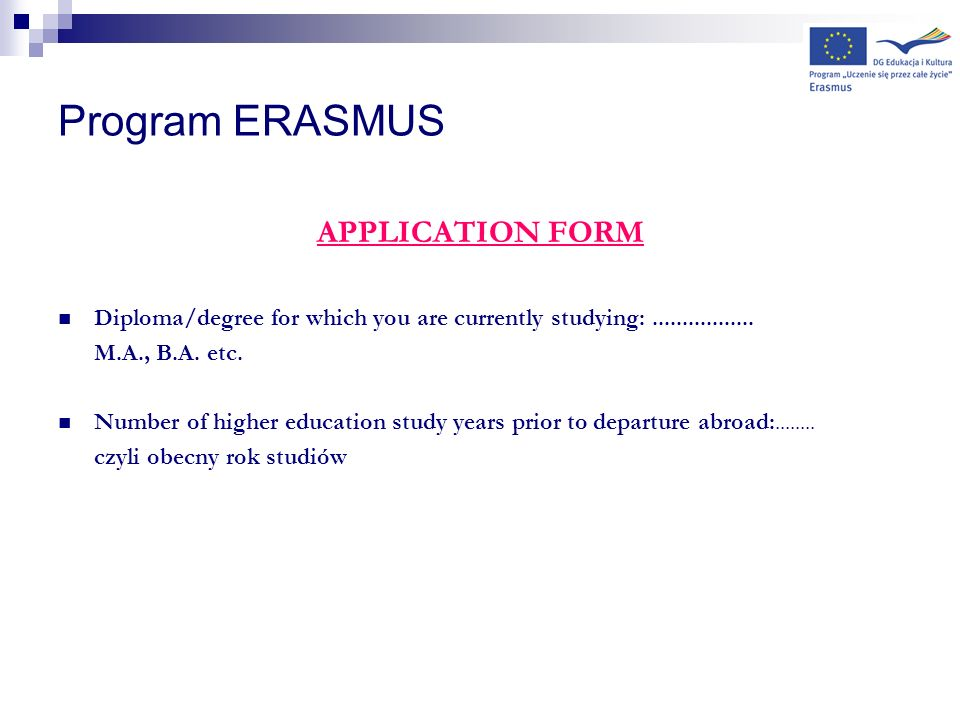 Program ERASMUS APPLICATION FORM