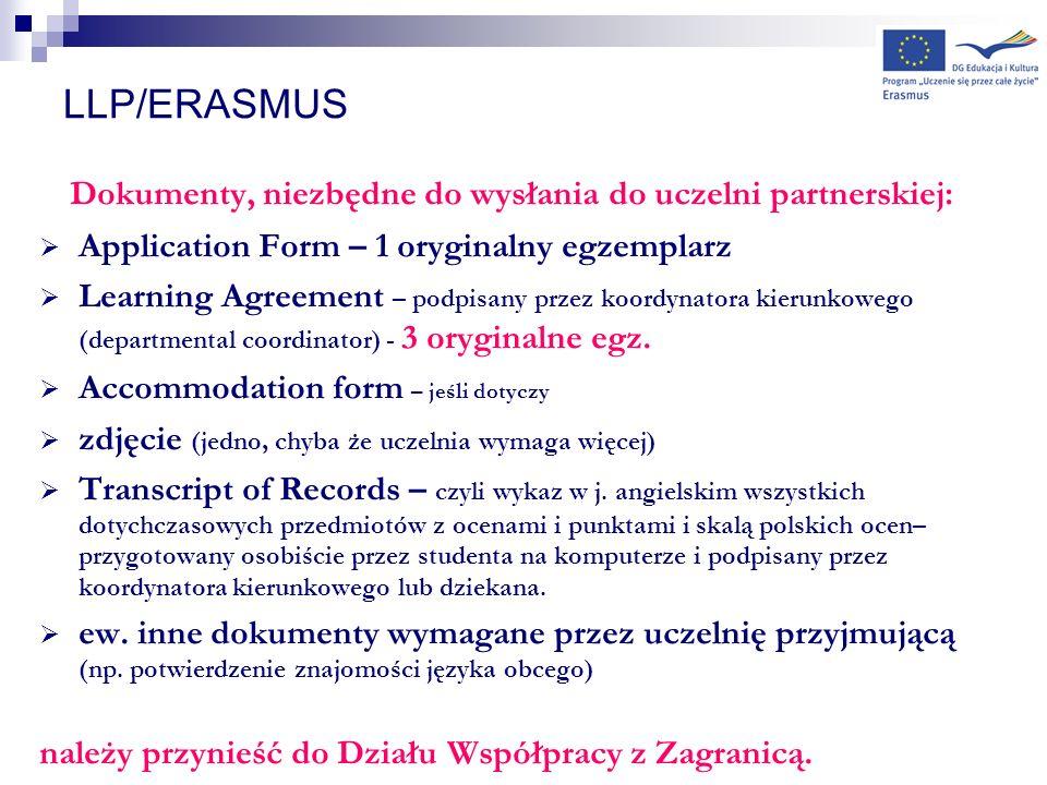 Dokumenty, niezbędne do wysłania do uczelni partnerskiej:
