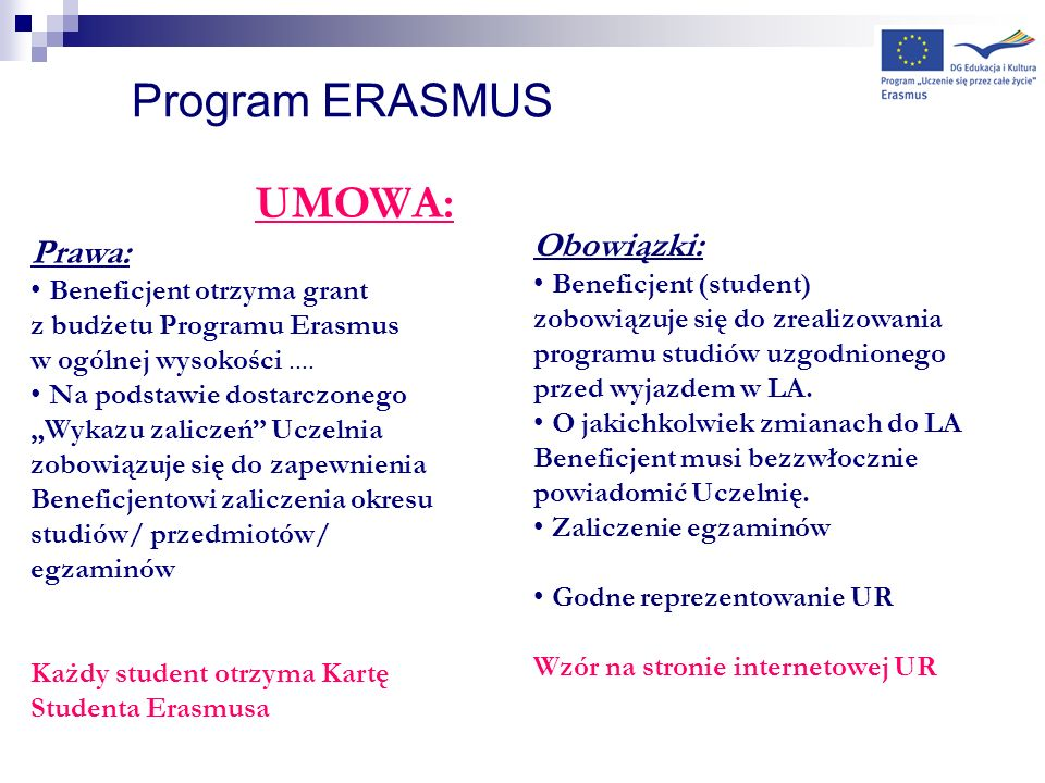 Program ERASMUS UMOWA: Prawa: Obowiązki: