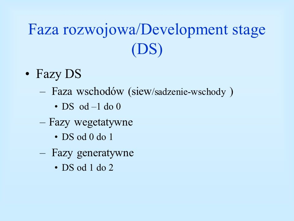 Faza rozwojowa/Development stage (DS)