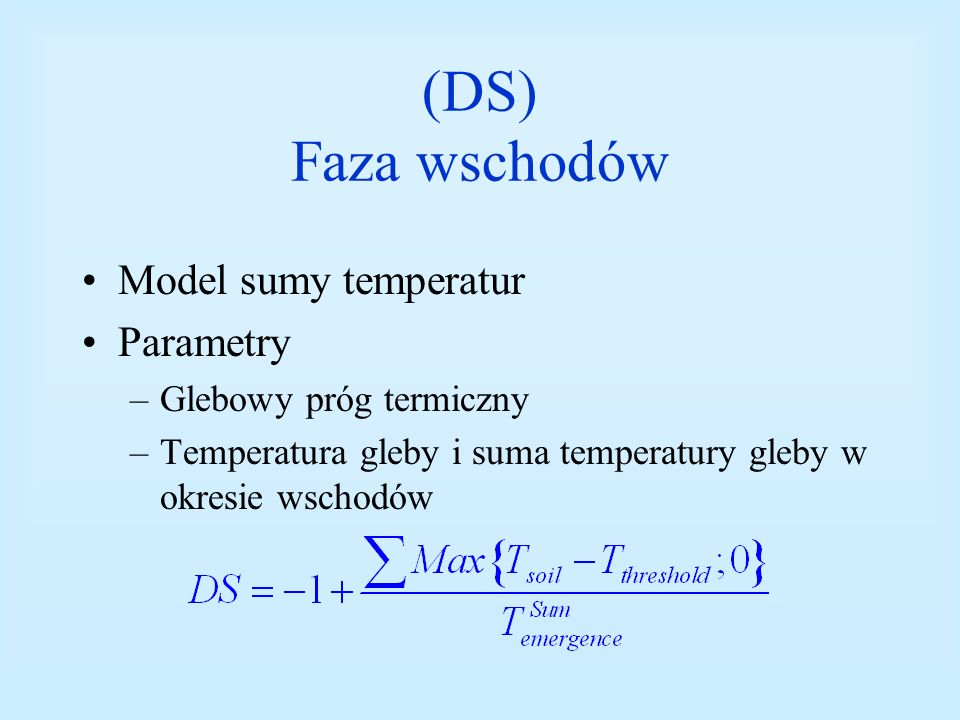 (DS) Faza wschodów Model sumy temperatur Parametry