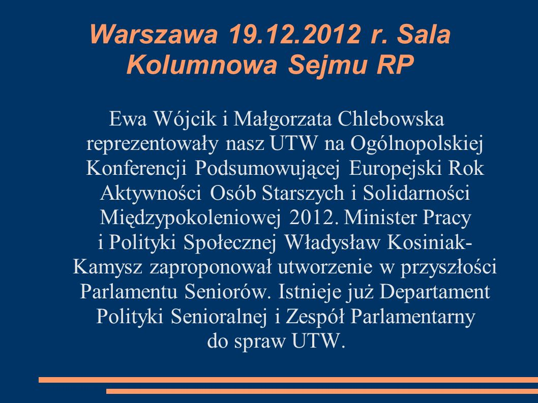 Warszawa 19.12.2012 r. Sala Kolumnowa Sejmu RP
