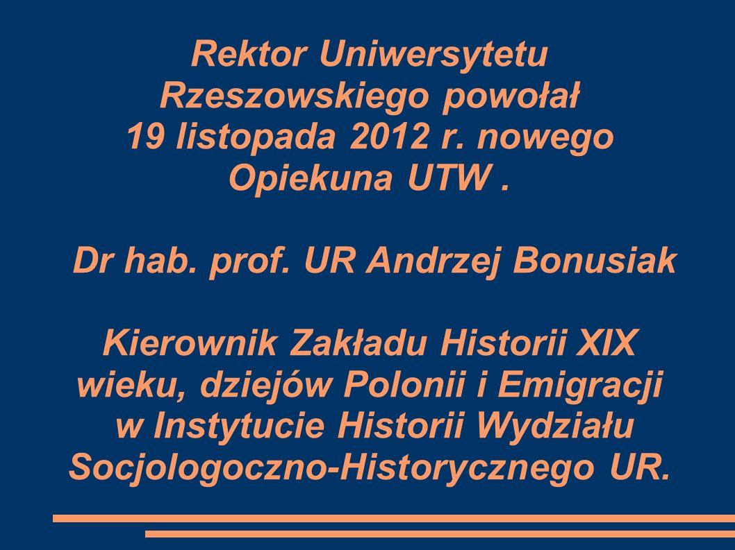 Rektor Uniwersytetu Rzeszowskiego powołał 19 listopada 2012 r