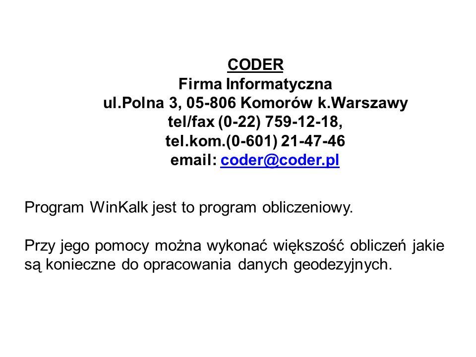 CODER Firma Informatyczna ul. Polna 3, 05-806 Komorów k
