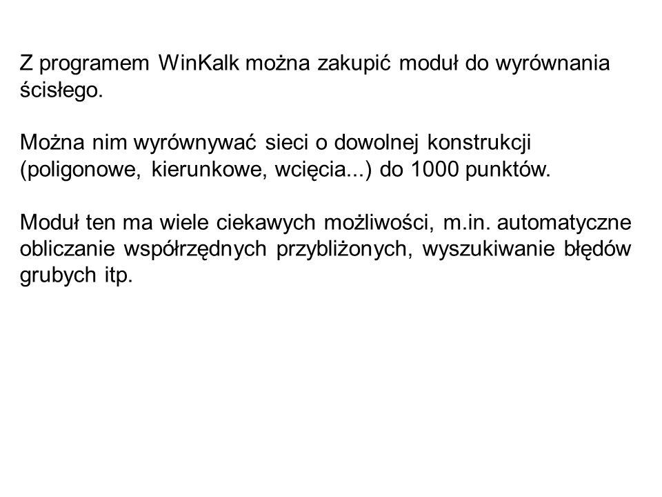 Z programem WinKalk można zakupić moduł do wyrównania ścisłego.