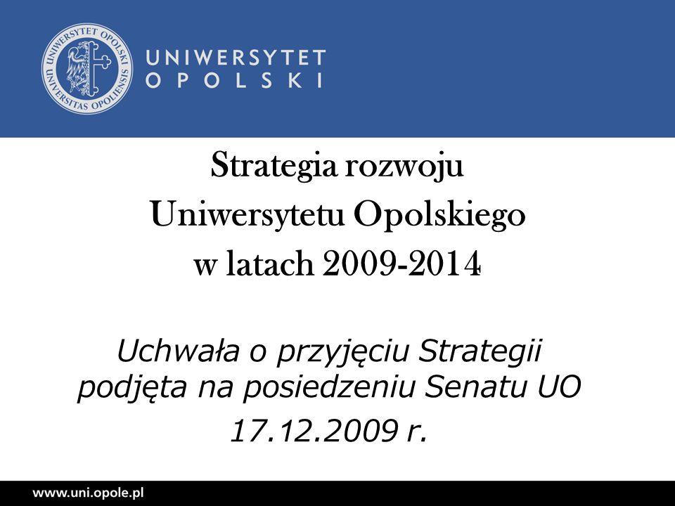 Strategia rozwoju Uniwersytetu Opolskiego w latach 2009-2014