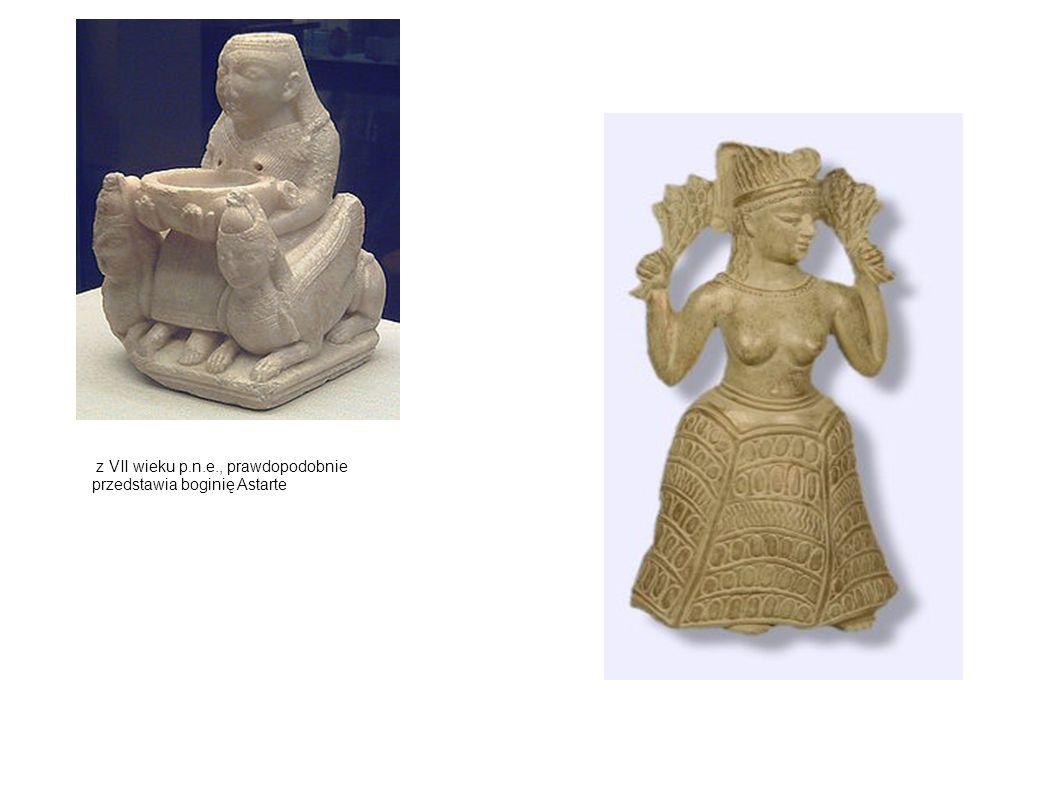z VII wieku p.n.e., prawdopodobnie przedstawia boginię Astarte