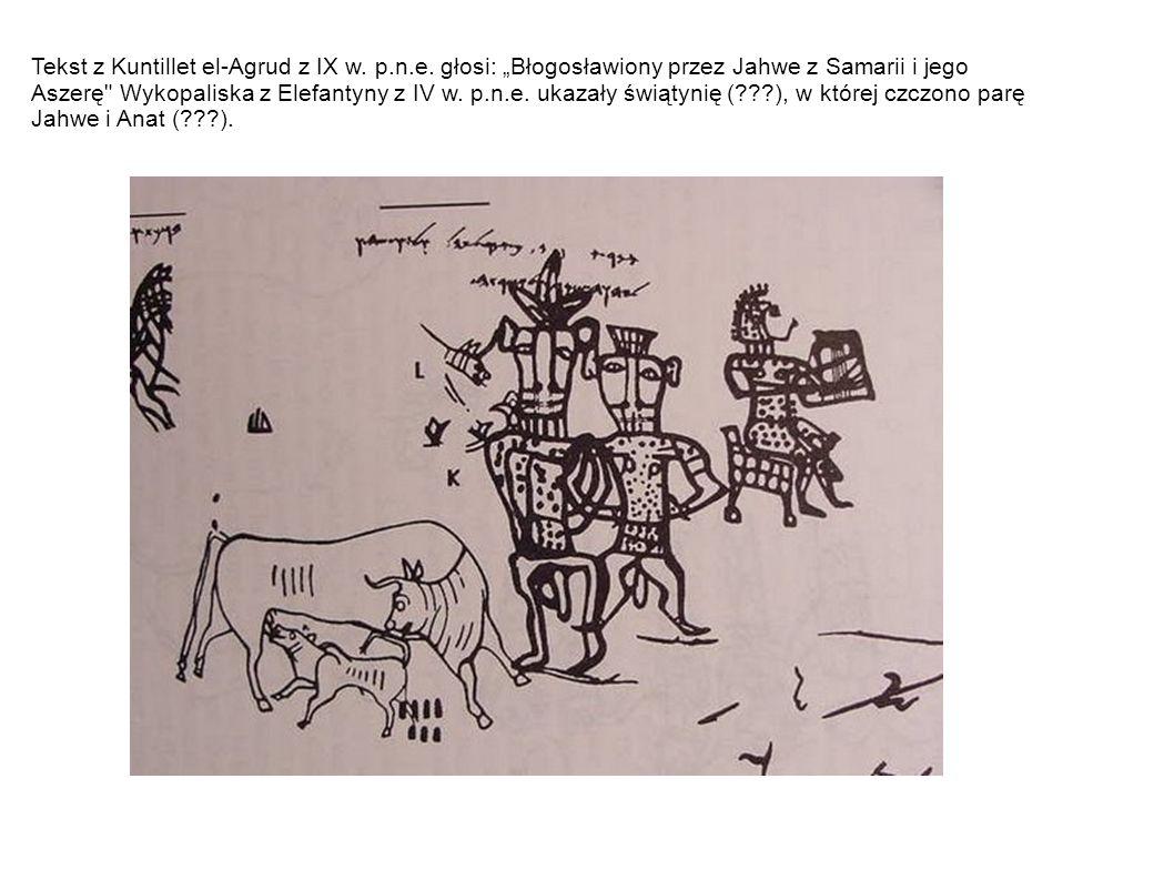 Tekst z Kuntillet el-Agrud z IX w. p. n. e