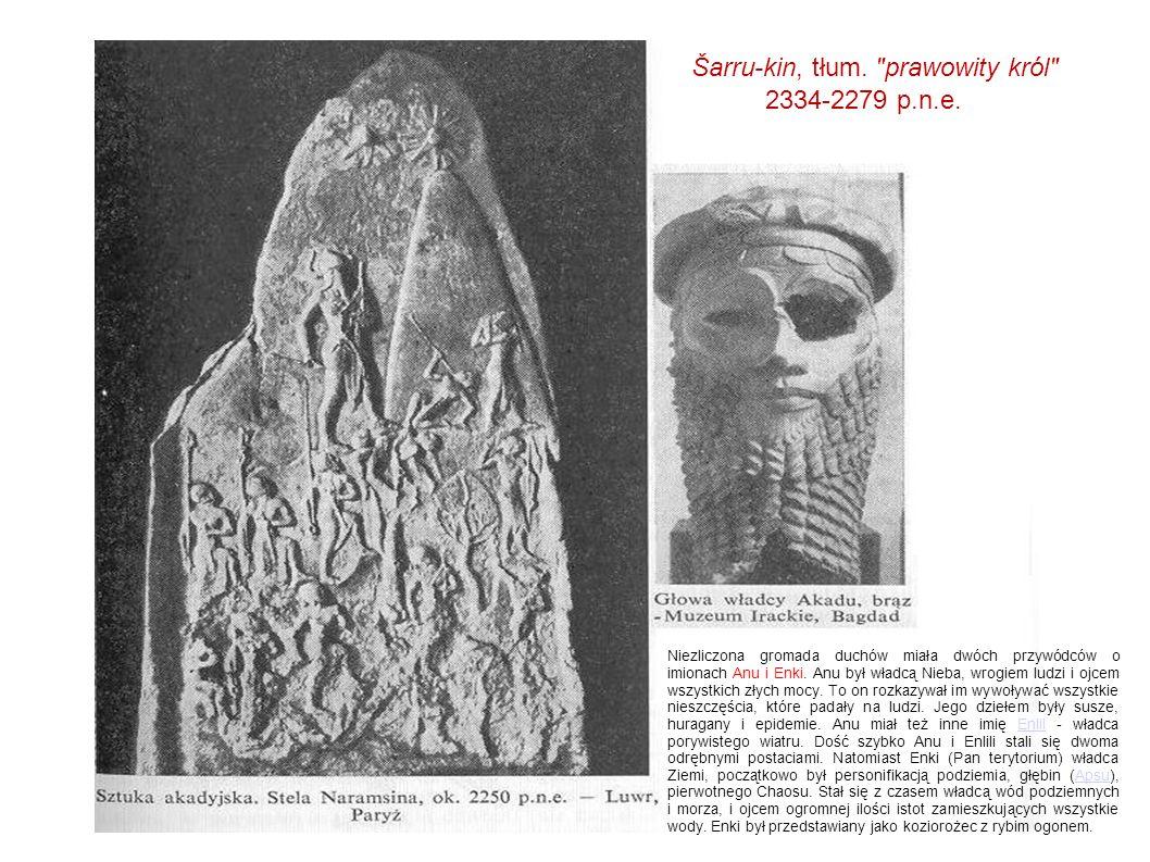 Šarru-kin, tłum. prawowity król 2334-2279 p.n.e.