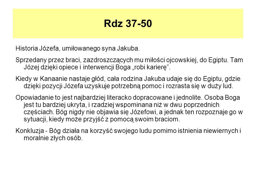 Rdz 37-50 Historia Józefa, umiłowanego syna Jakuba.
