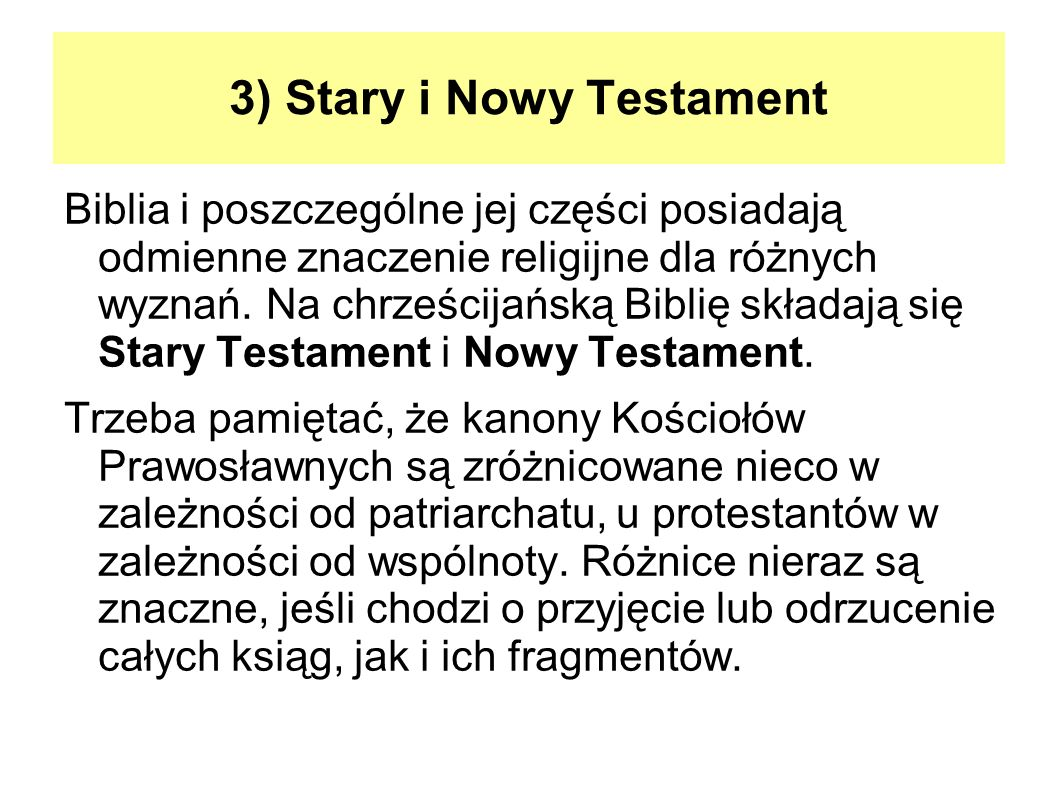 3) Stary i Nowy Testament