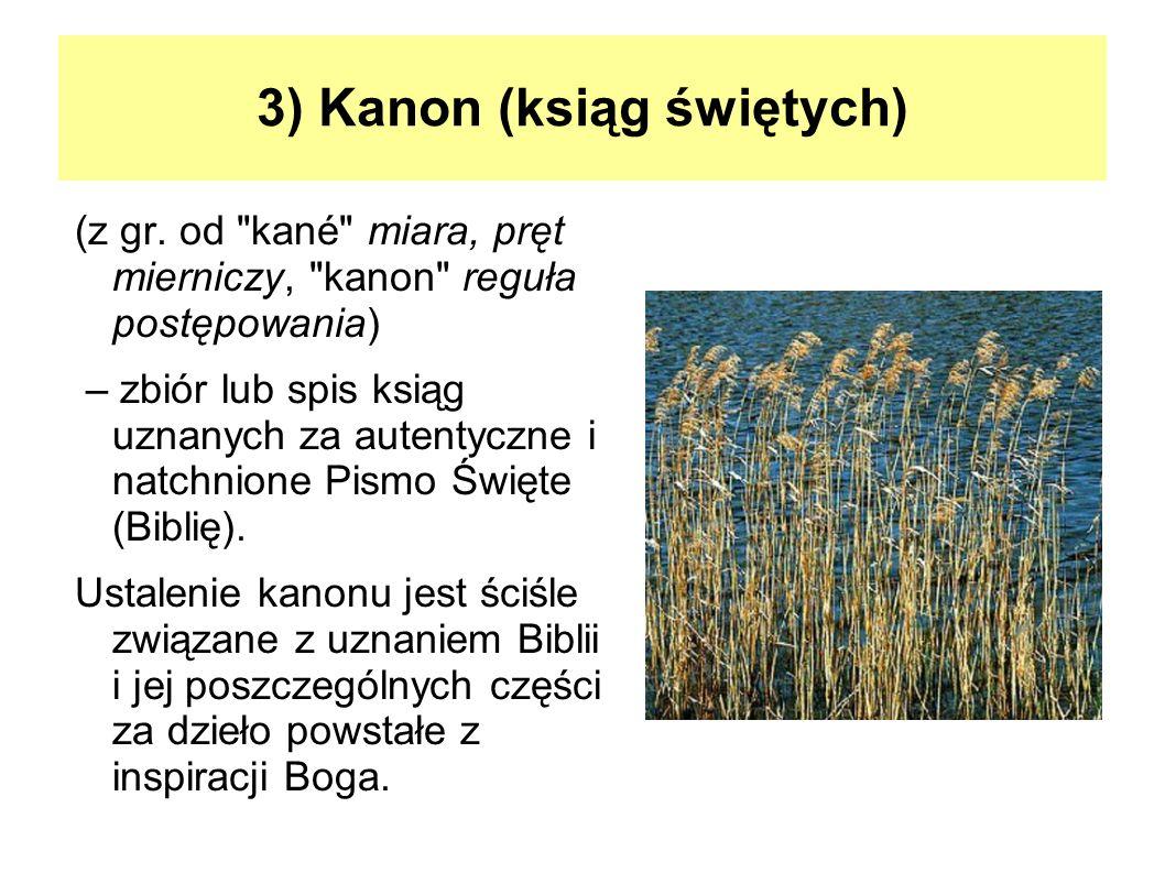 3) Kanon (ksiąg świętych)