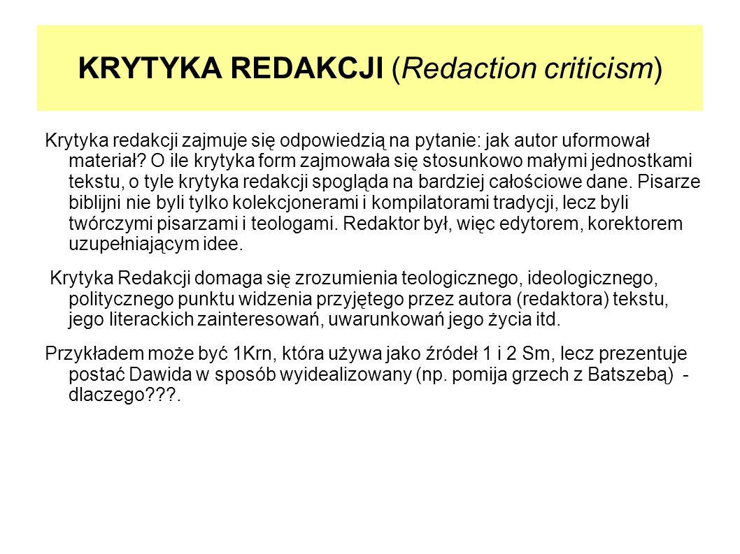 KRYTYKA REDAKCJI (Redaction criticism)