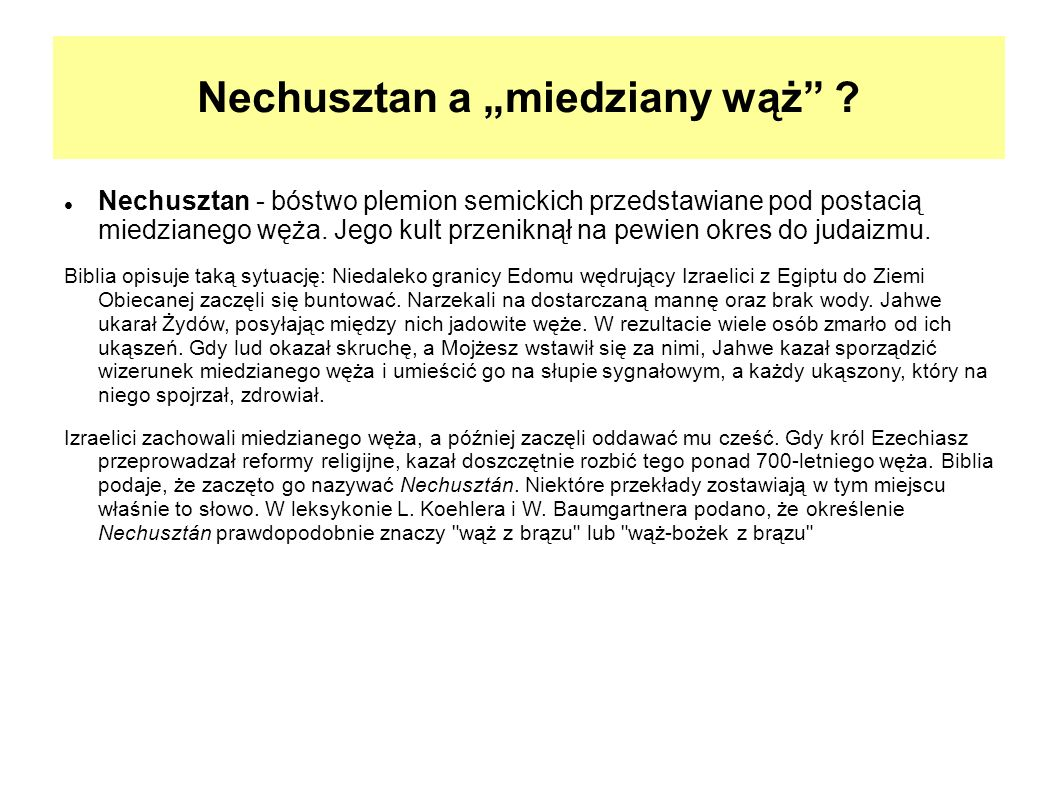 """Nechusztan a """"miedziany wąż"""
