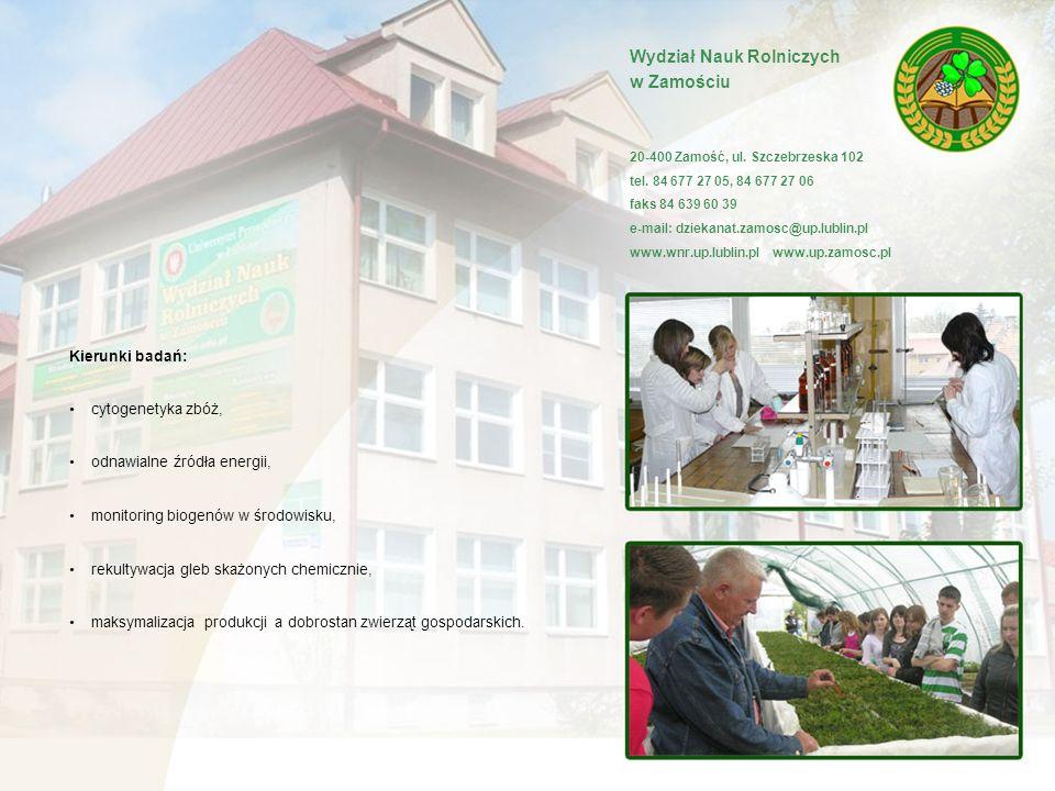 Wydział Nauk Rolniczych w Zamościu