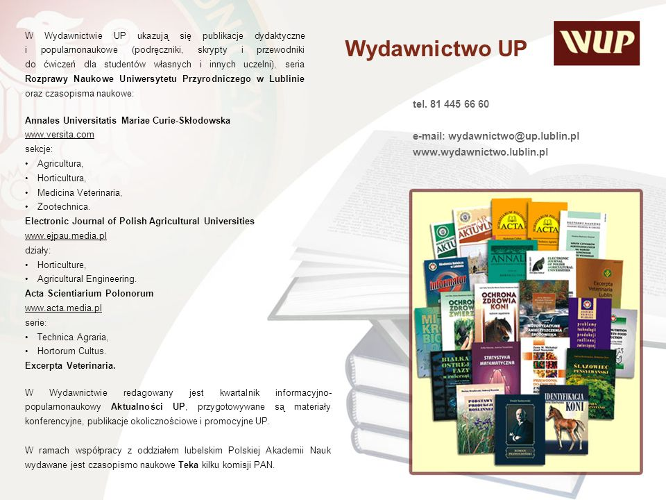 Wydawnictwo UP tel. 81 445 66 60 e-mail: wydawnictwo@up.lublin.pl