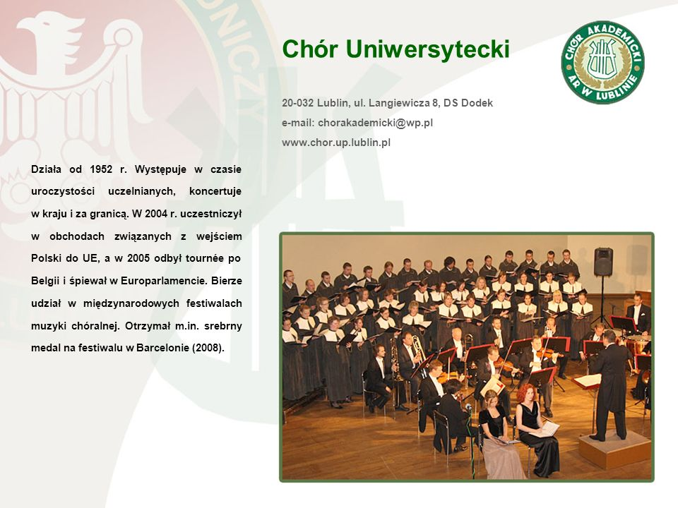 Chór Uniwersytecki 20-032 Lublin, ul. Langiewicza 8, DS Dodek