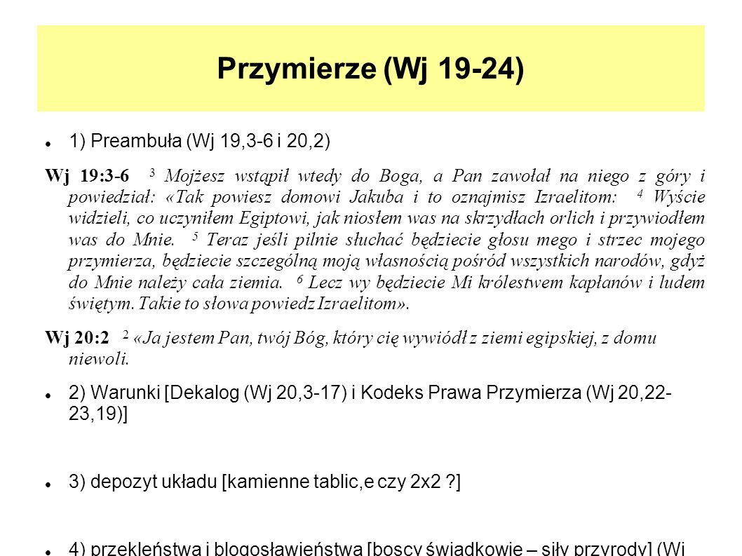 Przymierze (Wj 19-24) 1) Preambuła (Wj 19,3-6 i 20,2)