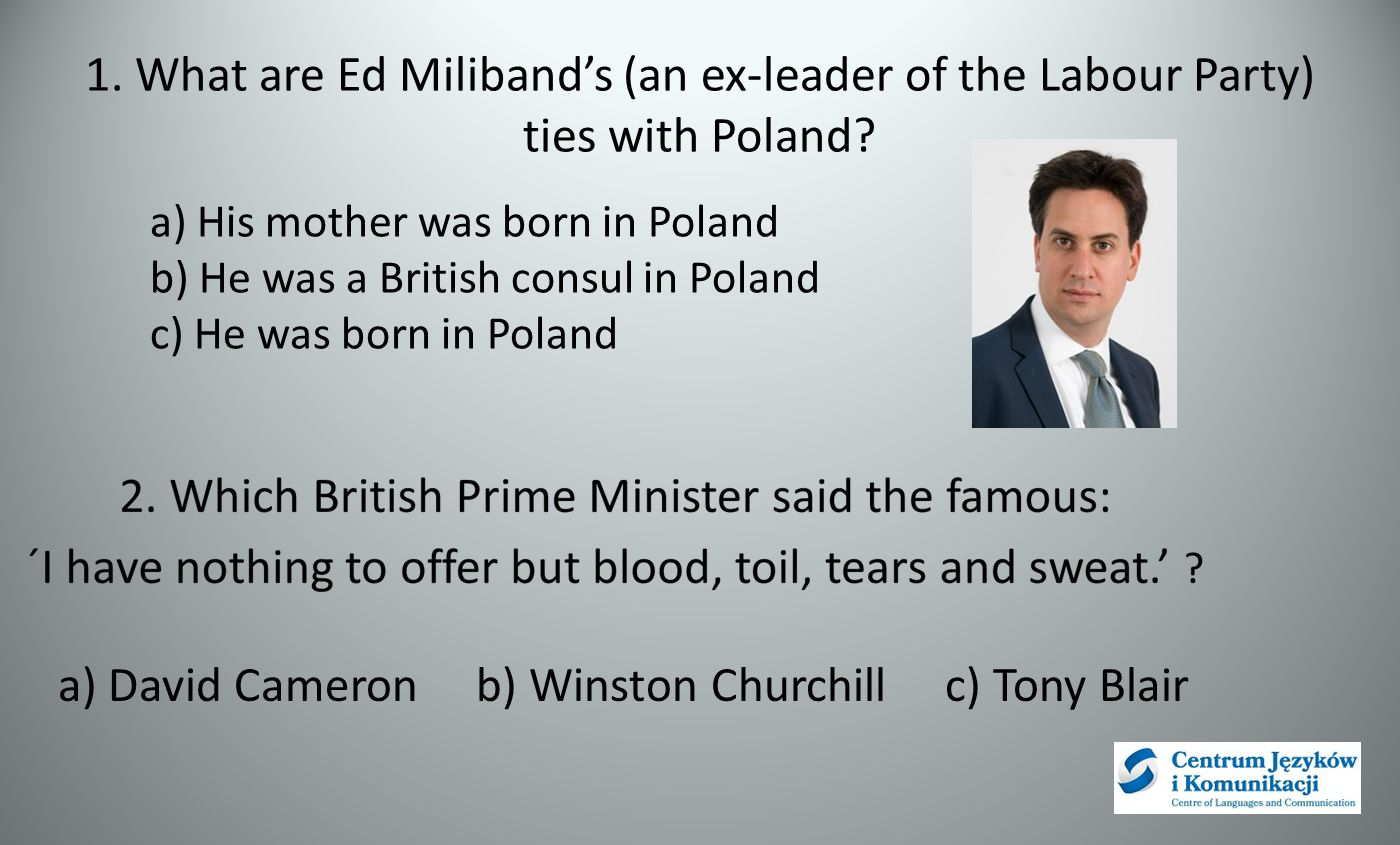 1. What are Ed Miliband's (an ex-leader of the Labour Party) ties with Poland