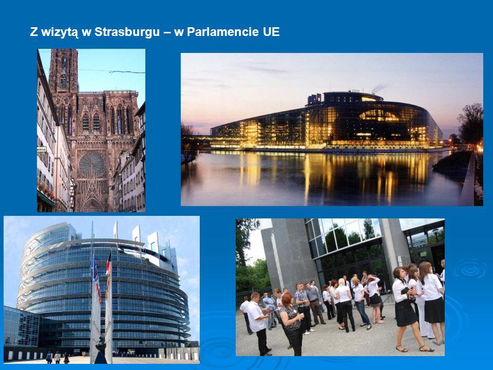 Z wizytą w Strasburgu – w Parlamencie UE