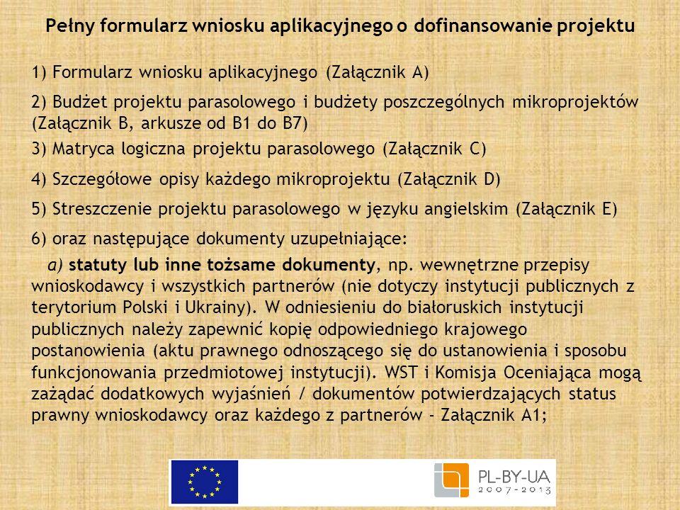Pełny formularz wniosku aplikacyjnego o dofinansowanie projektu