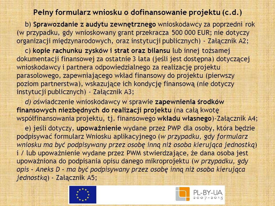 Pełny formularz wniosku o dofinansowanie projektu (c.d.)