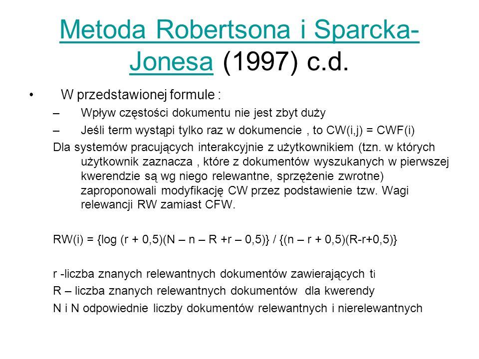 Metoda Robertsona i Sparcka-Jonesa (1997) c.d.