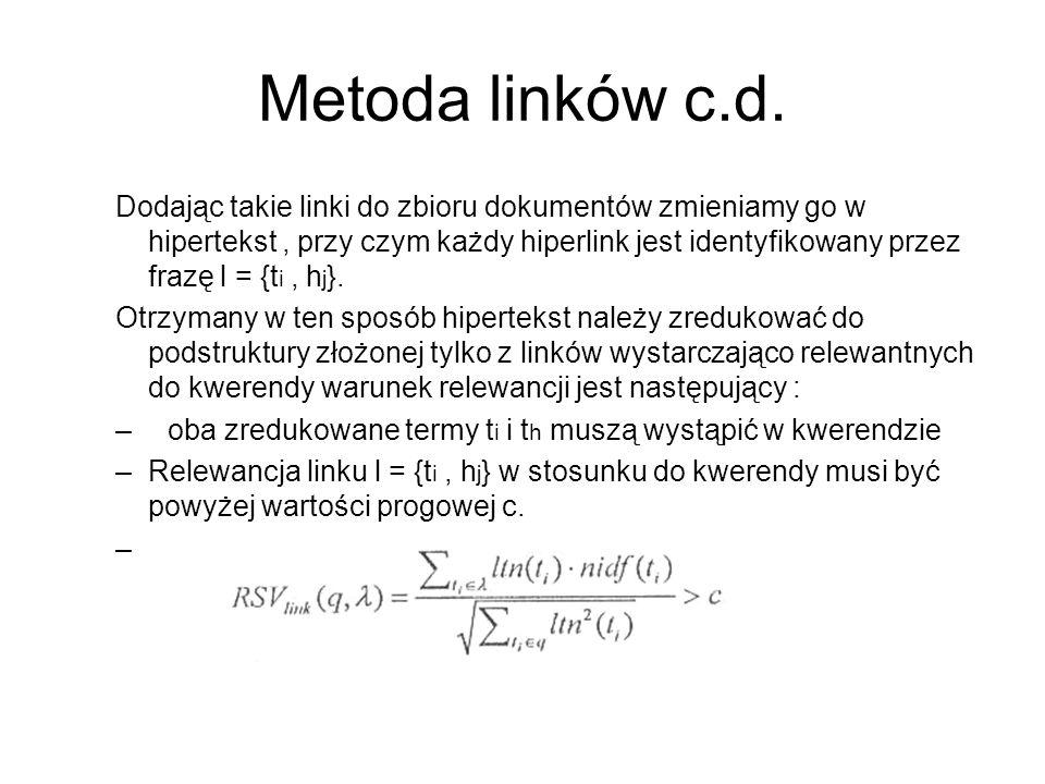 Metoda linków c.d.