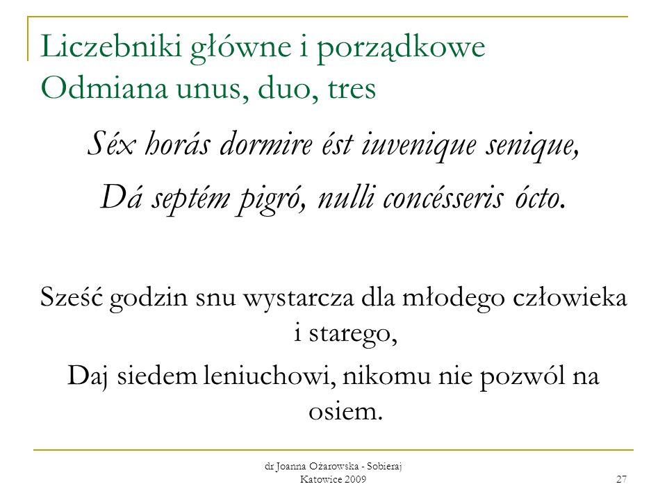 Liczebniki główne i porządkowe Odmiana unus, duo, tres