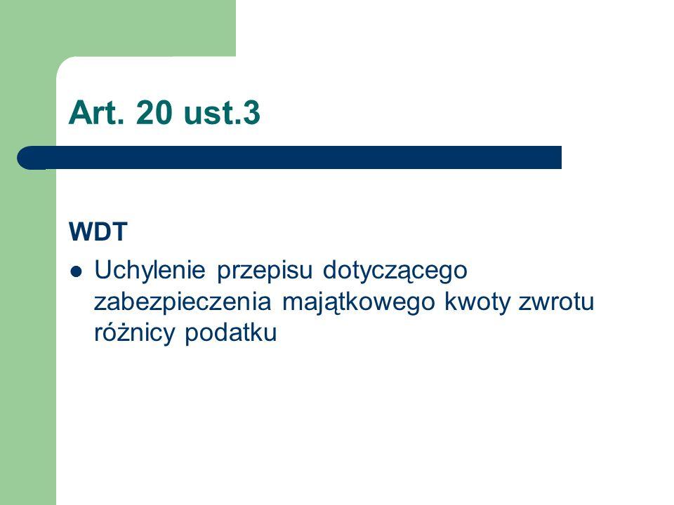 Art. 20 ust.3 WDT.