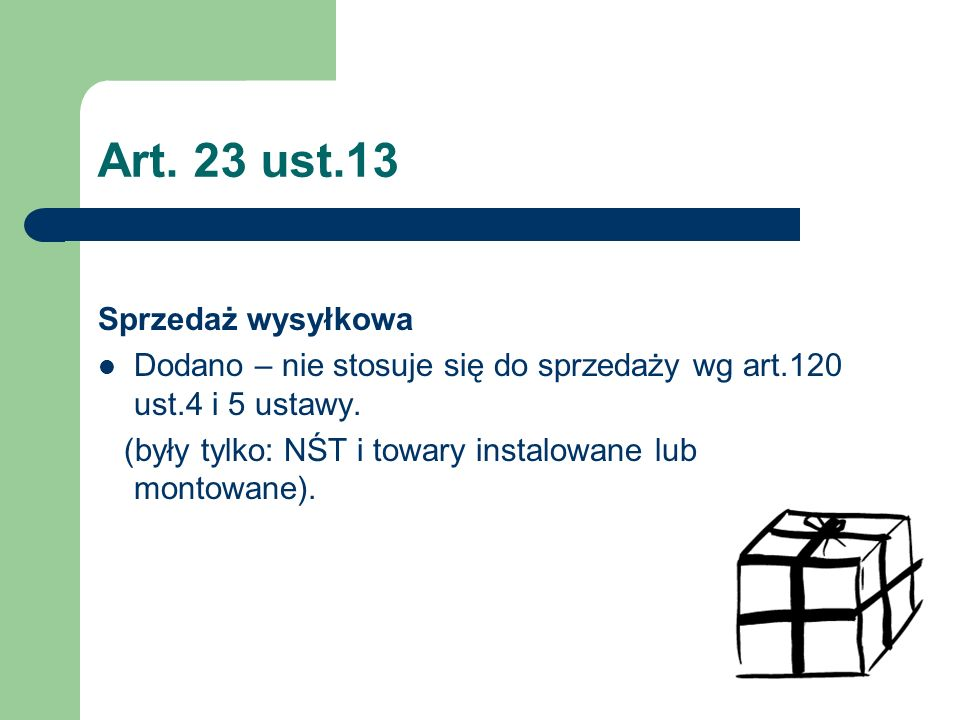 Art. 23 ust.13 Sprzedaż wysyłkowa