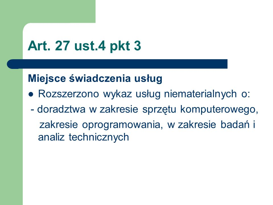 Art. 27 ust.4 pkt 3 Miejsce świadczenia usług