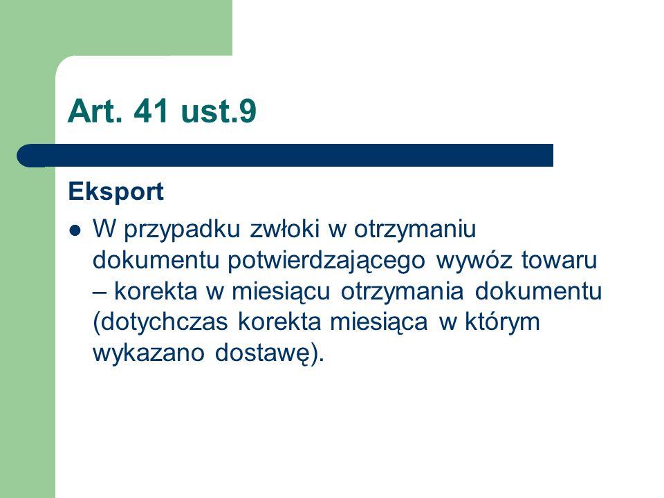 Art. 41 ust.9 Eksport.