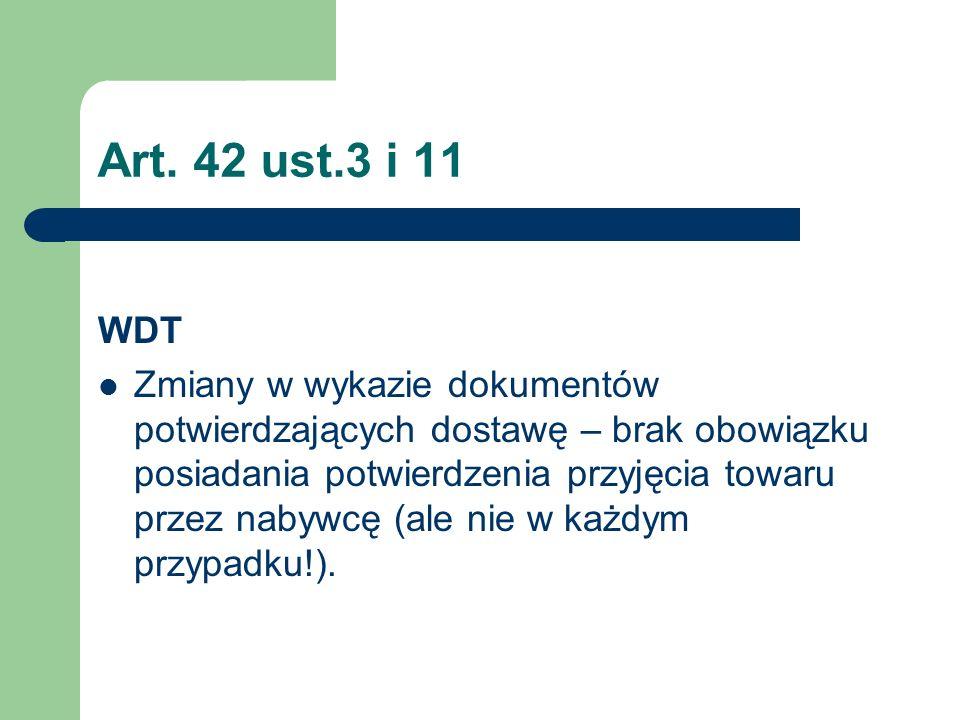 Art. 42 ust.3 i 11 WDT.