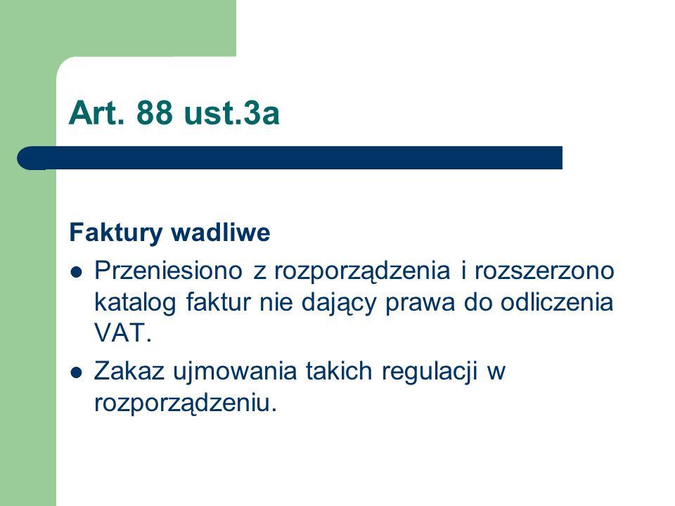 Art. 88 ust.3a Faktury wadliwe