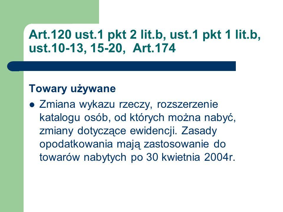 Art. 120 ust. 1 pkt 2 lit. b, ust. 1 pkt 1 lit. b, ust