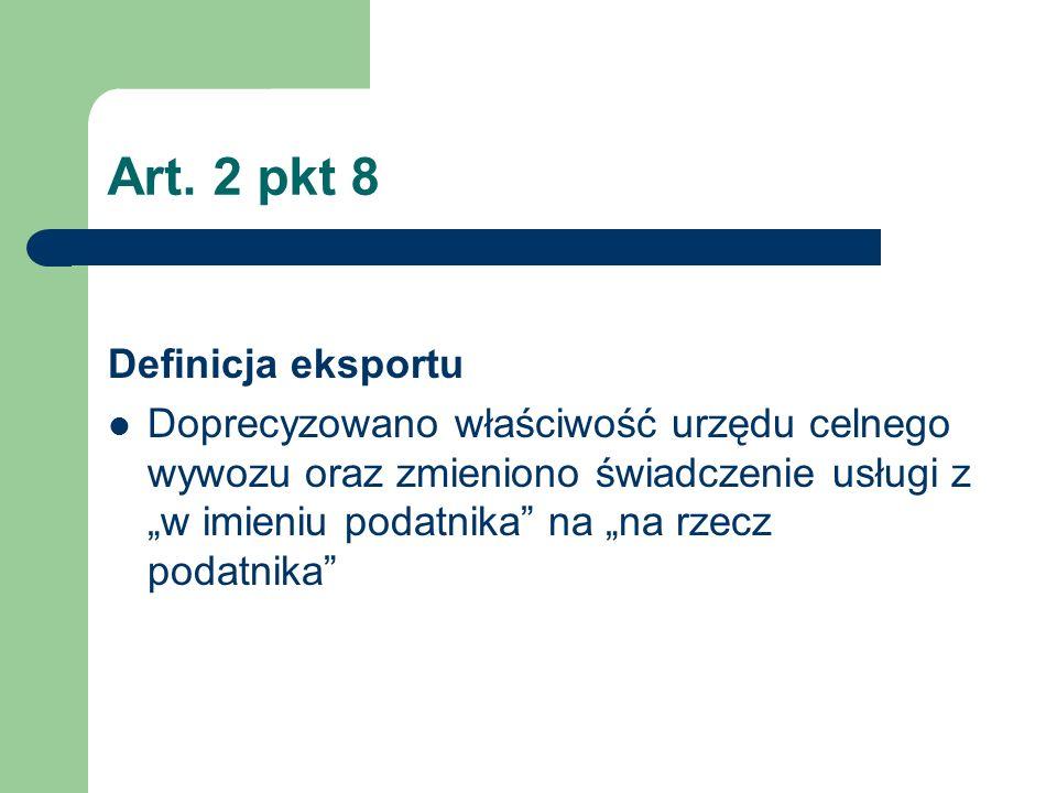 Art. 2 pkt 8 Definicja eksportu
