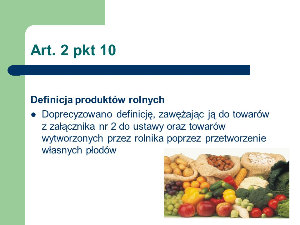 Art. 2 pkt 10 Definicja produktów rolnych