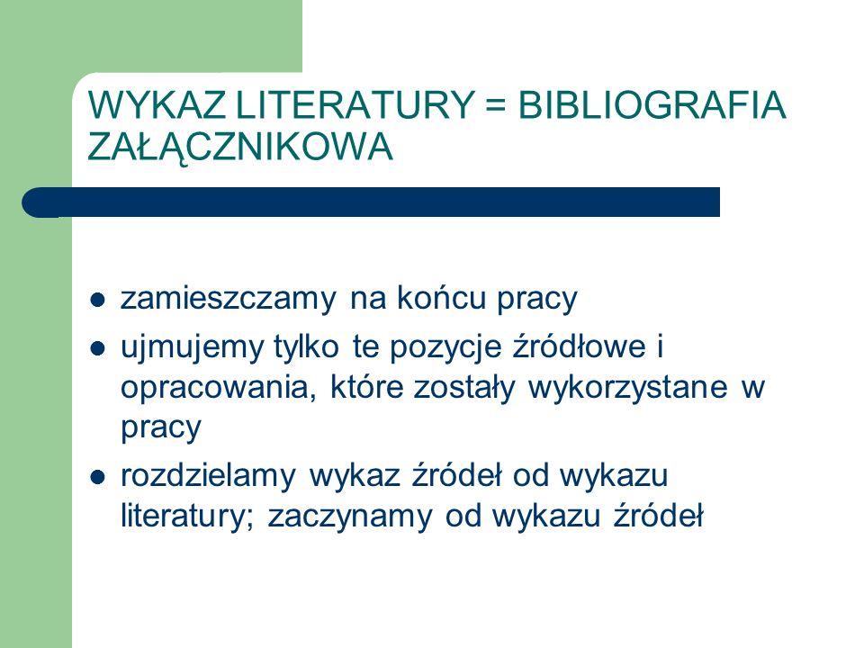 WYKAZ LITERATURY = BIBLIOGRAFIA ZAŁĄCZNIKOWA